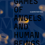 VLADIMIR MARTYNOV - GAMES OF ANGELS AND HUMAN BEINGS