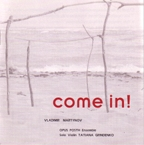 VLADIMIR MARTYNOV - COME IN!
